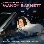 Mandy Barnett, World Renowned And Celebrated Torch Singer, And Melody Place / BMG Set Release Of Every Star Above