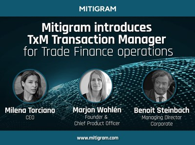 Mitigram launches TxM - Transaction Manager