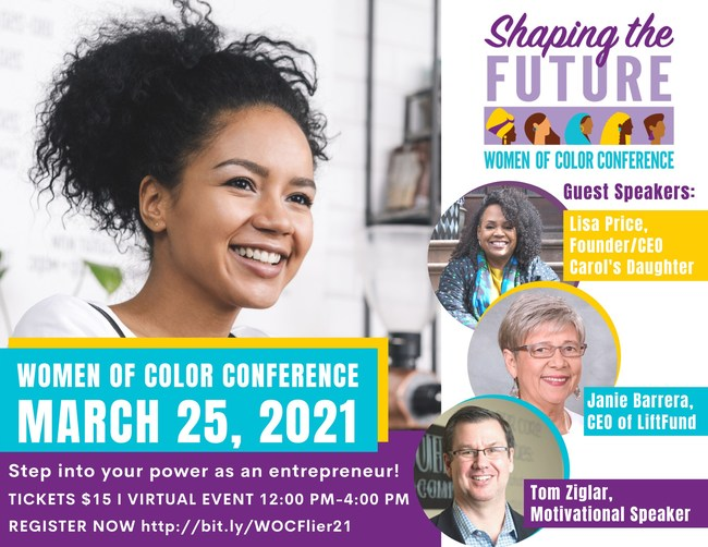 """LiftFund's Women's Business Centers Hosts """"Women of Color: Shaping the Future Conference"""" on March 25 With Cornerstone Presentations From Some of the Nation's Most Successful Minority Businesswomen"""