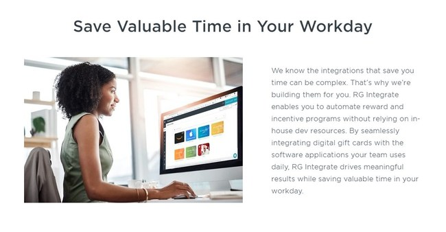 Automate rewards with your HCM, CRM, MAS, or survey system and save yourself some time.
