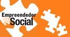 Prêmio Empreendedor Social: 30 iniciativas contempladas pela...