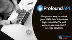 Profound Logic Announces Low-Code/No-Code API Management Tool for IBM i