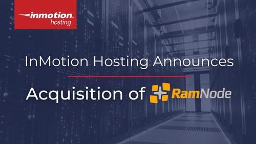 InMotionHosting.com Announces the Acquisition of RamNode.com