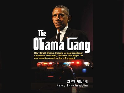 The Obama Gang: New Investigative Book Exposes Former President's Foundation is at the Center of the Anti-Police Firestorm