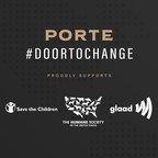 Porte's #DoorToChange Program Gives Back To Charity Partners: GLAAD, Save The Children And The Humane Society Of The United States