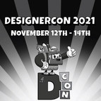 DesignerCon Returns in 2021 with In-Person Show: The Largest Art & Toy Convention in the US Releases Dates