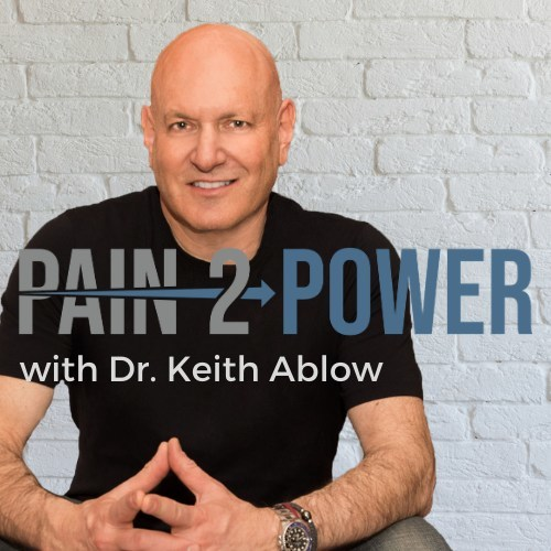 Dr. Keith Ablow launches his Pain-2-Power Podcast