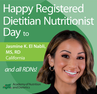 Happy Registered Dietitian Nutritionist Day to Jasmine K. El Nabli, MS, RD, California, and all RDNs!