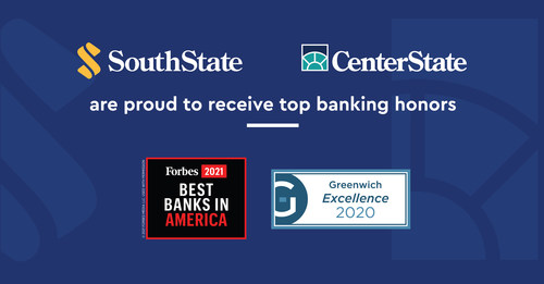SouthState and CenterState have received top banking honors from Forbes and Greenwich Associates, including being listed in the top 50 of Forbes' Best Banks in America and receiving 7 regional Greenwich Excellence awards for middle market banking and small business banking.