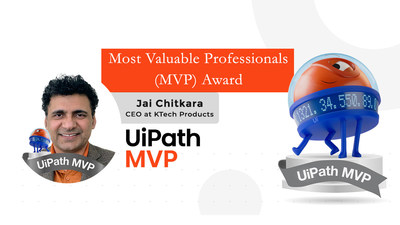 Jai Chitkara, CEO at KTech Products, received UiPath's prestigious MVP (Most Valuable Professional) award for his contribution in automation industry. KTech specializes in  digital transformational solutions for Higher education, Public and Commercial sectors. KTech solutions focus on end-to-end business process automation, enhancing CX, increasing operational efficiency by 70-80%, and improving year-over-year ROI by 70%.