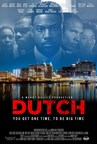 "Faith Media Distribution's ""DUTCH,"" An Urban Literature Cult Classic By Teri Woods Opens Today In Select Theaters Nationwide; Soundtrack Now Available On All Platforms"