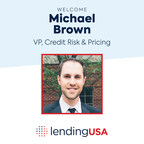 LendingUSA Appoints Michael Brown as Its New Vice President of Credit Risk & Pricing