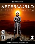Streamline Media Group Showcases The Fashion Industry's First Immersive Gaming Experience with Balenciaga's Afterworld: The Age of Tomorrow