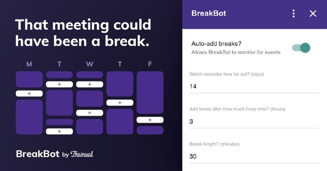 Easily add break time to your calendar.