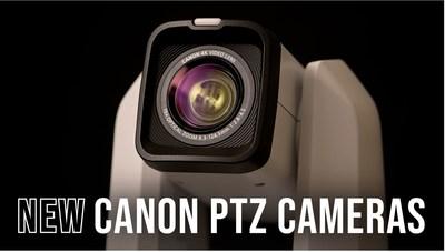 New Canon PTZ Cameras