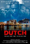 "Faith Media Distribution's ""DUTCH,"" An Urban Literature Cult Classic By Teri Woods Opens In The Top #15 At The Box Office Select Theaters Nationwide"