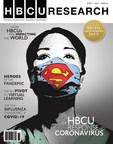 HBCU Research Magazine Releases Commemorative Issue Highlighting The HBCU Response To Coronavirus