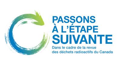Une stratégie intégrée de gestion des déchets radioactifs - dans le cadre de la revue des déchets radioactifs du Canada. (Groupe CNW/Nuclear Waste Management Organization)