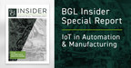 BGL Insider Special Report Provides a Global Perspective on IoT in Automation & Manufacturing