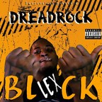 "Swervnation is thrilled to announce Dreadrock's new project, the EP ""Lex Block"". The release date will be April 23th on swervnation.com and May 7 on all platforms."