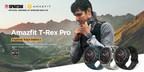 Amazfit T-Rex Pro : une montre intelligente robuste de qualité militaire dont l'endurance rivalise avec la vôtre et dotée d'une batterie offrant une durée de vie allant jusqu'à 18 jours[1]