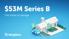 Neighbor.com Raises $53M in Series B Funding to Expand Fast...