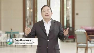 Sr. Peng Zhongyang, membro do Conselho, presidente da Enterprise BG, Huawei (PRNewsfoto/Huawei)