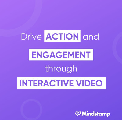 Drive action and engagement through interactive video, with Mindstamp.