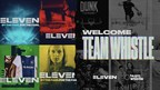 ELEVEN SPORTS Agrees To Acquire Global Media Company Team Whistle
