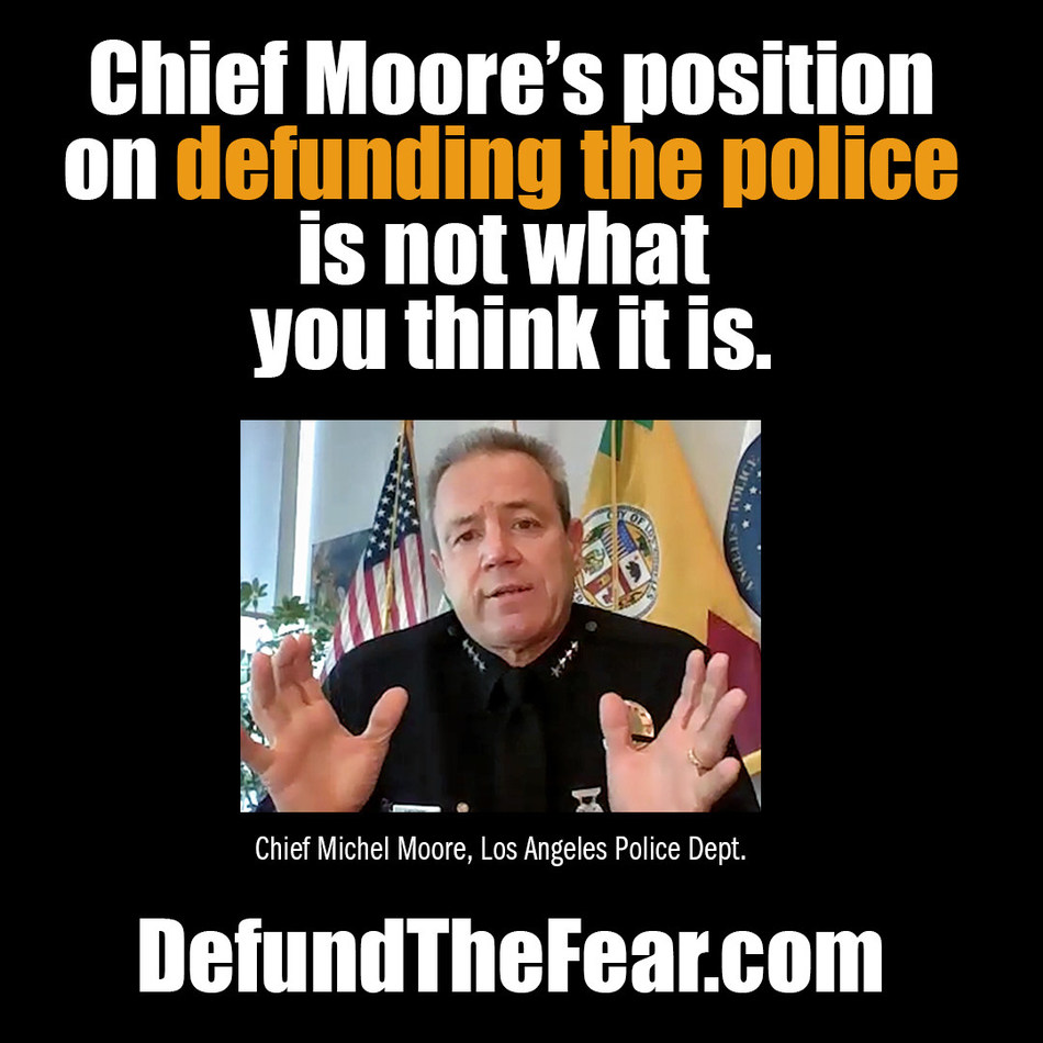 Chief Michel Moore of LAPD offers surprising take on Defunding The Police.  Not what you would expect him to say.