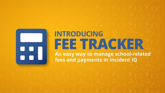 Fee Tracker is an easy way to manage school-related fees and payments in Incident IQ