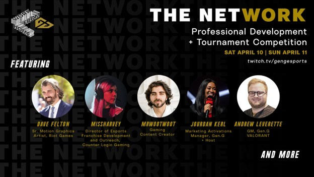 GEN.G, EASTERN MICHIGAN UNIVERSITY, UNIVERSITY OF KENTUCKY LAUNCH Work From Home: The NetWORK FOR PROFESSIONAL DEVELOPMENT IN GAMING/ESPORTS