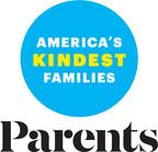 PARENTS Announces Search For America's Kindest Families