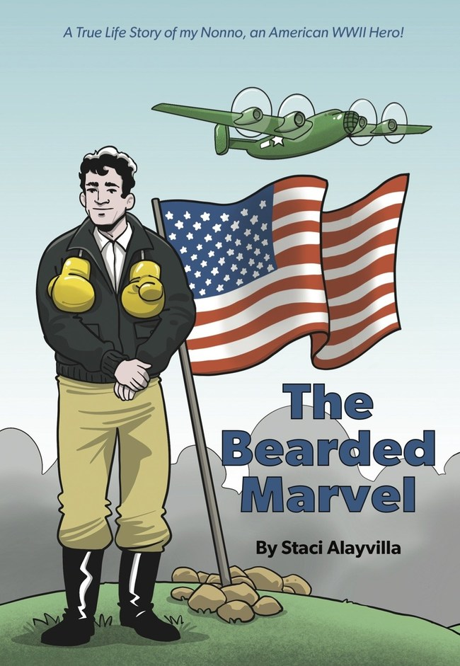 "Cover of ""The Bearded Marvel,"" A True Life Story of my Nonno, an American WWII Hero!"