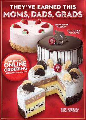 Cold Stone Creamery is featuring three of its most popular ice cream cakes, Strawberry Passion™, Tall, Dark & Delicious™ and OREO® Cookies & Cream Extreme, to celebrate moms, dads and graduates this year.