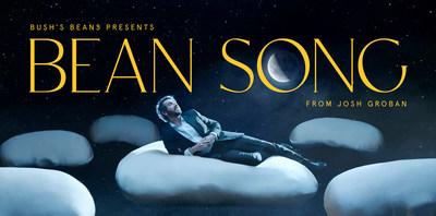 Bush's Beans presents Bean Song from Josh Groban