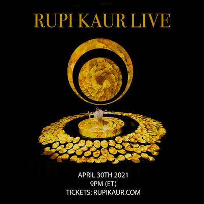 Rupi Kaur Live Premieres April 30, 2021