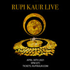 Rupi Kaur Live Premieres Worldwide April 30, 2021...