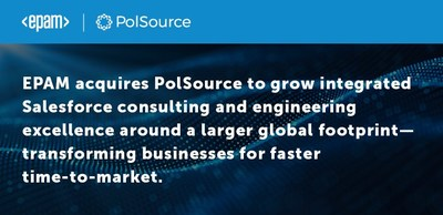 EPAM acquires PolSource to grow integrated Salesforce consulting and engineering excellence around a larger global footprint - transforming businesses for faster time-to-market.