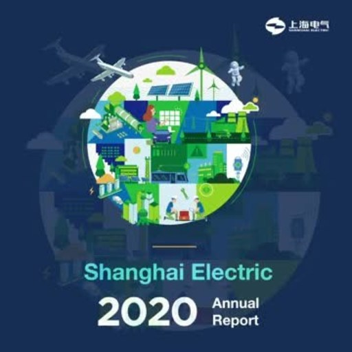 Shanghai Electric Releases 2020 Annual Results and Paves the Way...