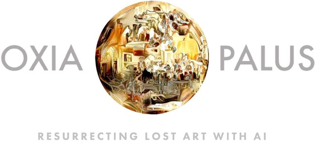 Oxia Palus is an artificial intelligence startup resurrecting the world's lost art. Oxia Palus has one of the most unusual approaches to artistic creation, using technologically motivated means of collaboration, across discipline, perspective, and time.