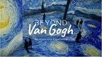 Beyond Van Gogh: An Immersive Experience is Coming to San Diego...