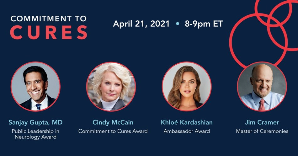 "The American Brain Foundation's (ABF) Commitment to Cures 2021 annual gala will take place virtually on April 21, 2021, 8-9 p.m. ET to support the researchers and advocates working toward life without brain disease. The event will honor Sanjay Gupta, MD; Cindy McCain; and Khloé Kardashian—each of whom has made an impact on raising awareness for brain disease research. Jim Cramer, host of CNBC's ""Mad Money"", will reprise his role as Master of Ceremonies, with the addition of a musical performance"