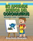 Dina Arely Alvarado's new book Iki Aprende Acerca del...