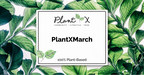 PlantX Announces Monthly Gross Revenues of $1,565,982 for March...