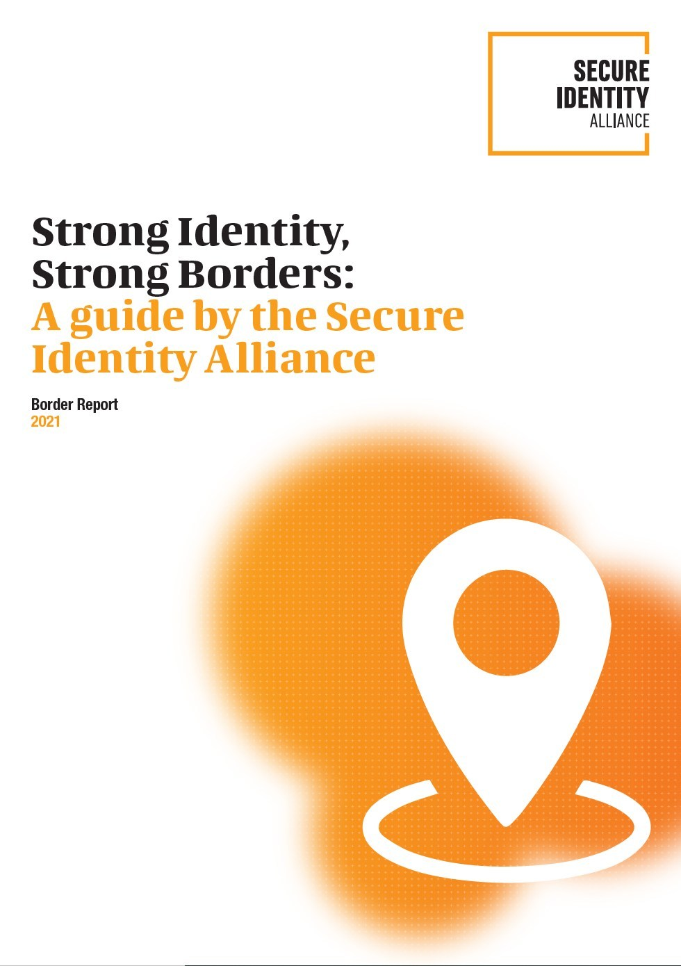 Secure Identity Alliance highlights the changing face of identity management in new report