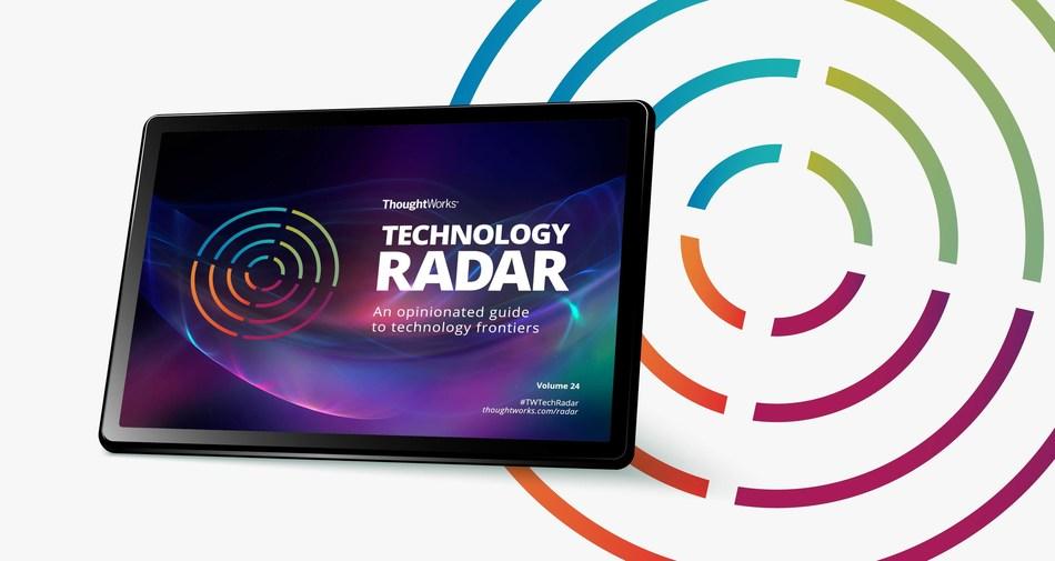ThoughtWorks Technology Radar www.thoughtworks.com/radar