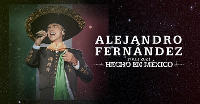 ALEJANDRO FERNÁNDEZ ANNOUNCES FALL U.S. TOUR