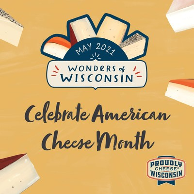 While May marks American Cheese Month, Dairy Farmers of Wisconsin is giving consumers a special reason to discover the wonders of Wisconsin through virtual events, social media and in stores and restaurants all month long. (PRNewsfoto/Dairy Farmers of Wisconsin)