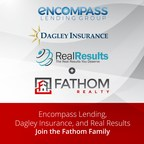 Fathom Holdings Signs Definitive Agreement to Acquire E4:9 Holdings, Parent Company of Encompass Lending Group, Dagley Insurance Agency, and Real Results